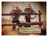 Reason no. 43: God is a Cowboy Posters by Shawnda Eva