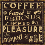 Coffee Quote II Prints by  Pela