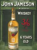 John Jameson 6 Years Old Blikkskilt