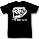You Mad? - Mad Bro T-Shirt