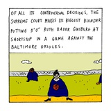 "Of all its controversial decisions, the Supreme Court makes its biggest bl…"" - New Yorker Cartoon Premium Giclee Print by Zachary Kanin"