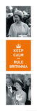 Keep Calm, Rule Britannia Poster