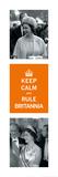 Keep Calm, Rule Britannia Poster