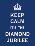 Keep Calm Diamond Jubilee I Prints