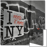 I Need it More NY Metal Print by  Terrible