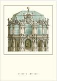 Zwinger, Dresden Prints by Matthäus Daniel Pöppelmann