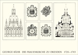 Frauenkirche, Dresden Prints by George Bähr