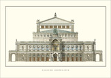 Semperoper, Dresden Posters by Gottfried Semper