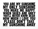 You Are My Sunshine Serigrafi af Kyle & Courtney Harmon