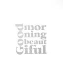 Good Morning Beautiful (Silver) Serigrafi af Kyle & Courtney Harmon