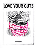 Love Your Guts Screentryck av Kyle & Courtney Harmon