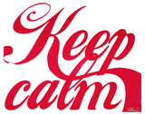 Keep Calm (Red & White) Serigrafie von Kyle & Courtney Harmon