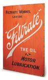 Filtrade Oil Wood Sign