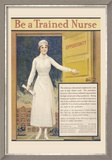 Be a Trained Nurse Posters