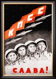 Glory to the Russian Cosmonauts Prints