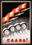 Glory to the Russian Cosmonauts Poster