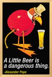 A Little Beer is a Dangerous Thing Framed Giclee Print