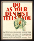 Dentists Lavoris Do As Your Dentist Tells You, USA, 1920 Posters