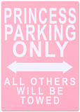 Princess Parking Only No Parking Plechová cedule