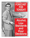 Tonight's Forecast Alcohol Drinking Tin Sign
