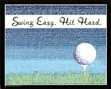 Swing Easy, Hit Hard (Golf Terms) Sports Poster Print 高品質プリント