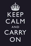 Keep Calm and Carry On (Motivational, Dark Blue) Art Poster Plakát