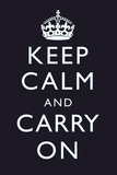 Keep Calm and Carry On (Motivational, Dark Blue) Art Poster Pôsters