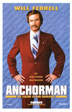 Anchorman movie POSTER Will Ferrell Ron Burgundy funny Masterprint