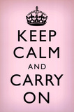 Keep Calm and Carry On (Motivational, Light Pink) Art Poster Print Psters