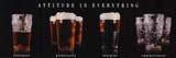 La actitud lo es todo, vasos de cerveza, arte póster lámina Láminas