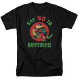 Superman - Say No to Kryptonite T-shirts