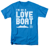 The Love Boat - Im on A T-shirts