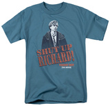 Tommy Boy - Shut Up Richard T-shirts