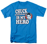 Chuck - Chuck is my Hero T-shirts