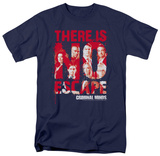 Criminal Minds - There is no Escape Shirts