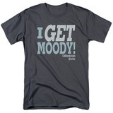 Californication - I Get Moody Shirts
