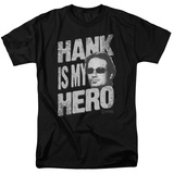 Californication - Hank is my Hero T-shirts