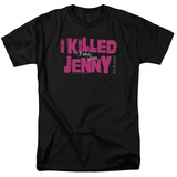 The L Word - I Killed Jenny Shirts