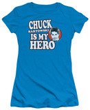Juniors: Chuck - Chuck is my Hero Shirts