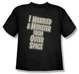 Youth: I Married A Monster From Outer Space - Married a Monster T-Shirt