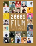 2000s Film Alphabet - A to Z Kunstdrucke von Stephen Wildish