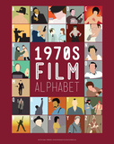 1970s Film Alphabet - A to Z Art by Stephen Wildish