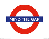 Mind the Gap Prints