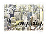 My City Limited Edition by Matthew Lew
