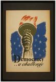 Democracy (A Challenge) Art Poster Print Plakater