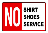 No Shirt Shoes Service Sign Art Print Poster Prints