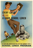 Every Child Needs a Good School Lunch WWII War Propaganda Art Print Poster Prints