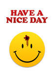 Have a Nice Day Smiley Face with Bullet Hole Art Print Poster Prints