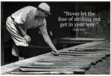 Babe Ruth Striking Out Famous Quote Archival Photo Poster Kunstdrucke