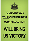 Your Courage Will Bring Us Victory (Motivational, Faded Light Green) Art Poster Print Masterprint